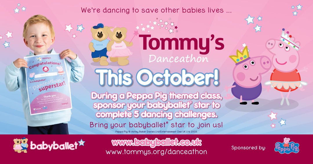 Tommy's the baby charity come together with babyballet and Peppa Pig for Danceathon 2018 - a sponsored event fundraising for research into premature birth, stillbirth and miscarriage