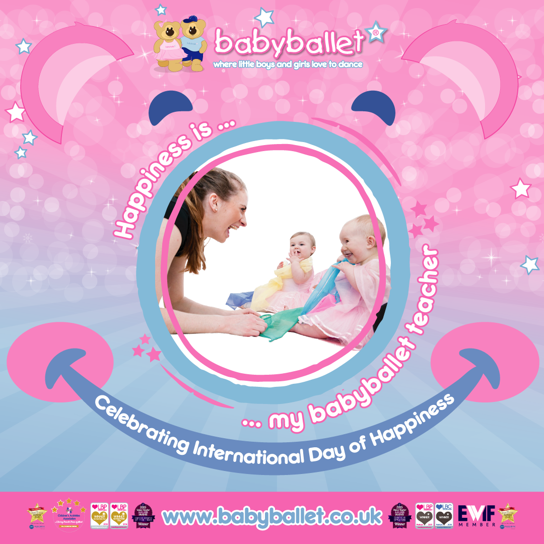 Celebrate International Happiness Day with babyballet teachers
