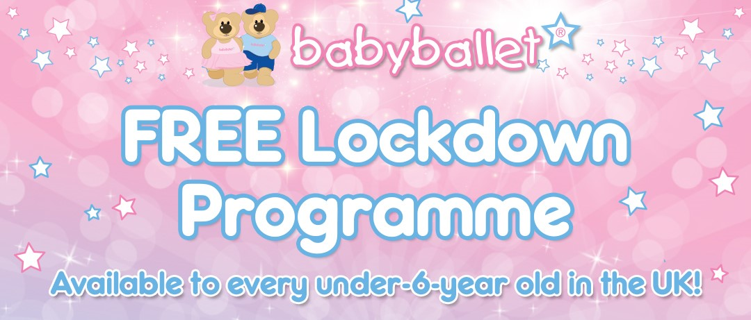 FREE LOCKDOWN PROJECT at babyballet. Available for every child under 6 in the UK
